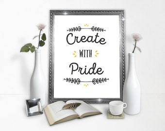 Create With Pride - Poster Download - Downloadable Poster - Printable Wall Art - Instant Download Type Poster