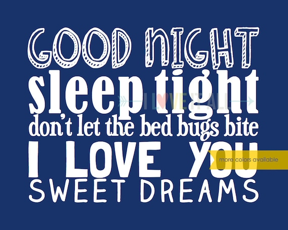 Good Night Sleep Tight Dont Let The Bedbugs Bite I Love You Sweet Dreams Subway Art Typography Children Bedroom