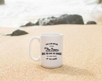 "Motivational Quote Coffee Mug • ""Cross the Ocean"" • Inspirational Mug • Motivational Mug • Custom Mug"