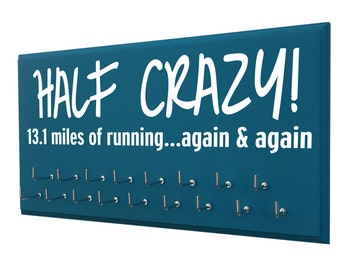 Half Crazy running medal hanger, Inspirational running quotes -  Running Medals display Rack - 13.1 miles again and again.