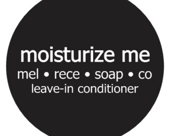 moisturize me- natural leave-in conditioner curly hair