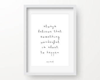 Always Believe That Something Wonderful Is About To Happen Print, Coco Chanel Quote, Home Printable, Instant Download, Digital Print