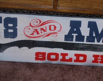 Antique style Guns and Ammo Trade Sign with or without wood frame