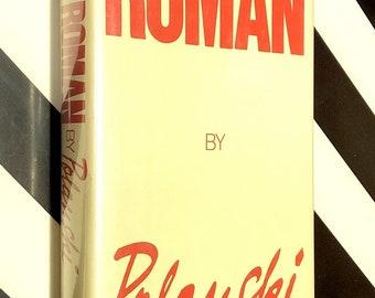 Roman by Polanski by Roman Polanski (1984) first edition book