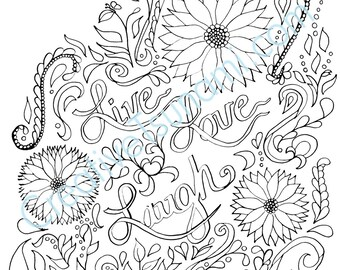 Adult Coloring Page -- Live Love Laugh