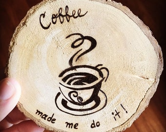 Coersive Coffee Coaster