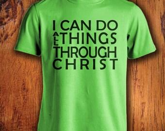 Men's Tshirt, Christian Tshirt, Christian quote tshirt, I can do all things through Christ, youth tshirt, christmas gift, stocking stuffer