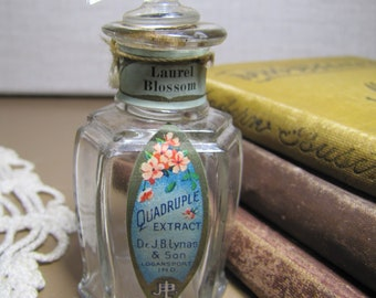 Vintage Glass Perfume Bottle - Dr. J. B. Lynas & Son - Quadruple Extract - Laurel Blossom - Paper Label - Glass and Cork Stopper