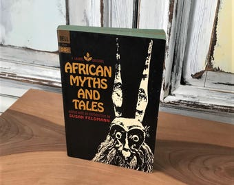 Vintage Book African Myths And Tales Paperback First Printing 1963