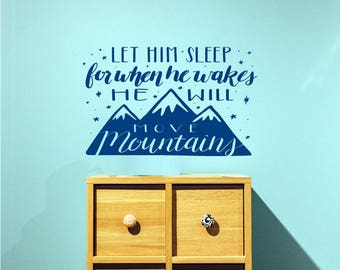 Let Him Sleep Decal / let him sleep for when he wakes wall decal,scripture decal,bible wall decal,nursery bible verses,wall sticker,