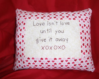 Valentine pillow, give love away CLOSEOUT 11.99