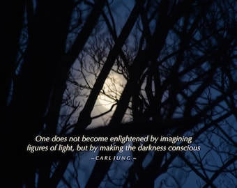 Jung quote, making the darkness conscious, Hazy Moon behind trees photo with quotation, positive thought, inspiring words, self improvement,