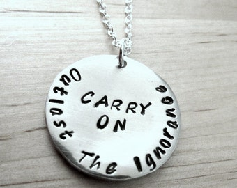 5SOS Carry On Outlast The Ignorance Lyric - 5 Seconds of Summer Handstamped Necklace Pendant Keychain
