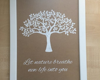 """Ready to frame tree silhouette inspirational quote """"Let nature breathe new life into you"""" foil print"""