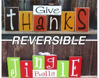 Thanksgiving and Christmas reversible blocks-Give Thanks reverses with Jingle bells wood blocks, Reversible blocks