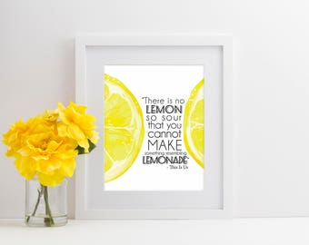 "This Is Us - ""There is no lemon so sour that you cannot make something resembling Lemonade."""