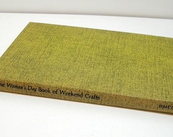 The Woman's Day Book Of Weekend Crafts, Vintage Book