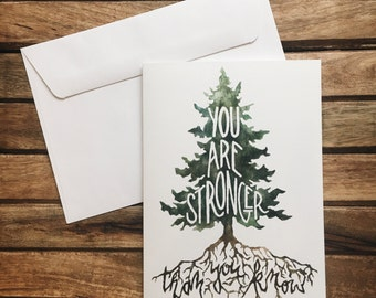 You Are Stronger 5x7 Blank Encouragement Card