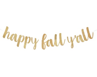 Fall Sign | Fall Decor | Happy Fall Yall | Fall Decorations | Happy Fall Y'all Banner | Fall Banner | Its Fall Yall | It's Fall Y'all Sign