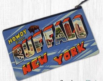 Howdy From Buffalo, New York—Pouch, Wallet, Wristlet, Coin Purse, Zipper Bag, Clutch, Pencil Case, Makeup Bag