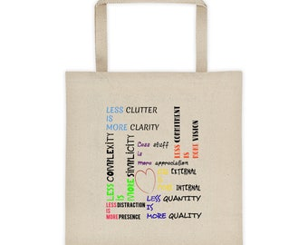 Less Is More Minimalist Tote Bag