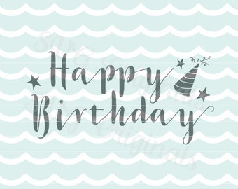 Happy Birthday SVG vector File. Cricut Explore and more! Suitable for printing/overlays! Happy Birthday