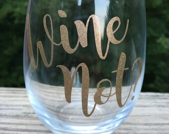 Wine Not? Stemless wineglass