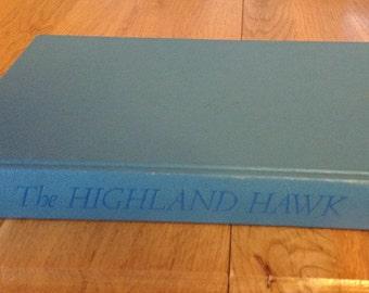 A vintage copy of The Highland Hawk by Leslie Turner White