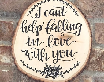 wood slice sign / wedding first dance song / love quote sign / anniversary gift sign / handlettered sign.