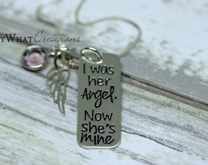 I was her angel Now she's mine Sterling Silver Remembrance Necklace Hand Stamped