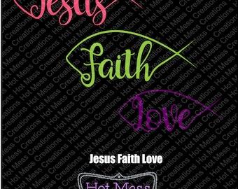 Jesus Faith Love SVG Cut File