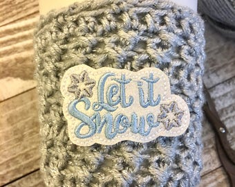 Let It Snow Cup Cozy, Coffee Cozy, Let It Snow, Snow Coffee Sleeve, Cup Sleeve