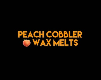 Peach Cobbler Melts - Soy Wax Melts - Scented Soy Tarts - Wax Tarts - Soy Tarts - Candle Melts - Melt Candle - Melts - Tarts - Wax Melts -