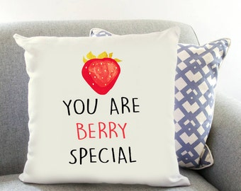You Are BERRY Special Printed Cushion Cover Fruit Gift Birthday
