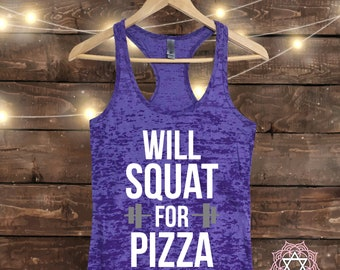 Will Squat for PIZZA - Workout tank top - Muscle Tee - Funny Workout - Fitness Shirt - Gym tank