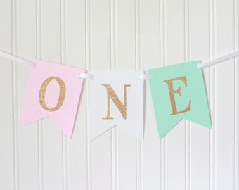 Gold, Pink, white, Mint, ONE High Chair Banner Happy Birthday Banner/ Girl Birthday/ Princess Party/Child Birthday/Party Decor/1st birthday