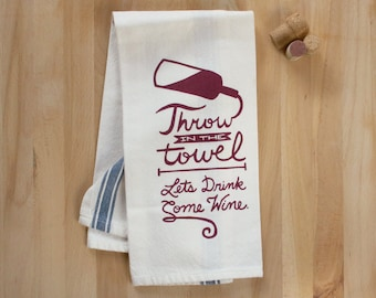 Wine Drinkers - Screenprinted Kitchen Wine Themed Tea Towel