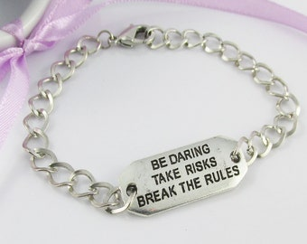 Be Daring Break the Rules Inspirational Message Charm Bracelet 20cm Curb Link