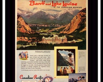 1947 Banff & Lake Louise Ad with Color Illustration - Wall Art - Home Decor - Banff Springs Hotel - Retro Vintage Travel Advertising