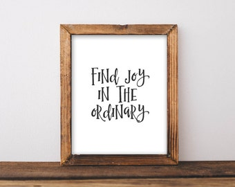 Motivational Wall Art, Find Joy in the Ordinary office decor typography inspirational wall decor quote printable dorm home printable cubicle