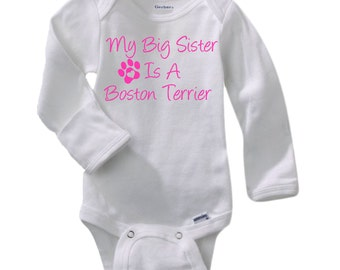 Boston baby onesie etsy my big sister is a boston negle Choice Image