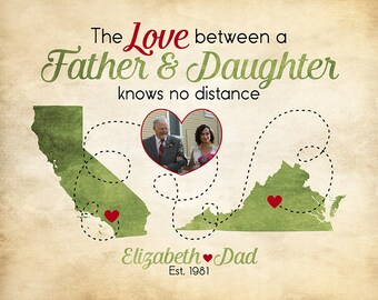 Gift for Dad, Long Distance Map Gifts, The Love Between Father and Daughter, Father Quote, Wall Art, Popular Christmas Present | WF103