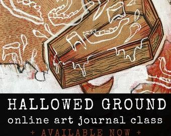 HALLOWED GROUND - online art journal class