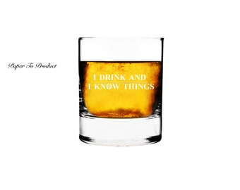 Rocks Glass Personalized Custom Engraved GOT I Drink And I Know Things Whiskey Glass Gift for Dad, Bitcoin, Cryptocurrency, Groom, Best Man