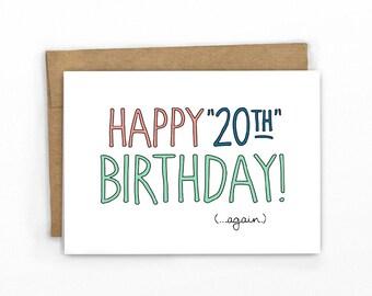 Funny Birthday Card | Happy Birthday Card ~ 20th...AGAIN!