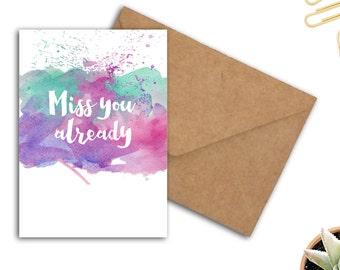 Miss You Already Card - Going Away Card - Farewell Card - Friendship Card - Watercolor Greeting Card - Multi Color Card - 5 x 7 Card