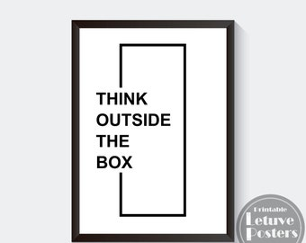 THINK OUTSIDE the BOX - Minimalistic Creative Printable Poster - Simple Inspirational Black White Quote Wall Art - Digital Instant Download