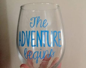 The Adventure Begins- Stemless Wine Glass