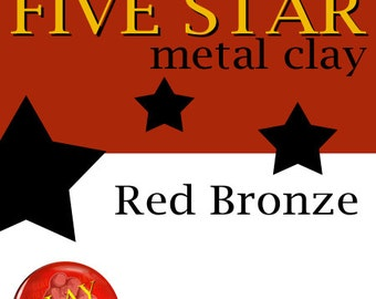 Five Star Red Bronze Clay 25g torch and kiln firable