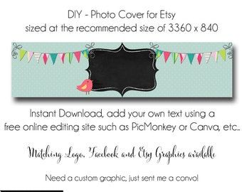 DIY Etsy Cover Photo - Add your own Text, Instant Download, Chalkboard Bird, New Cover Photo For Etsy, Made to Match Graphics